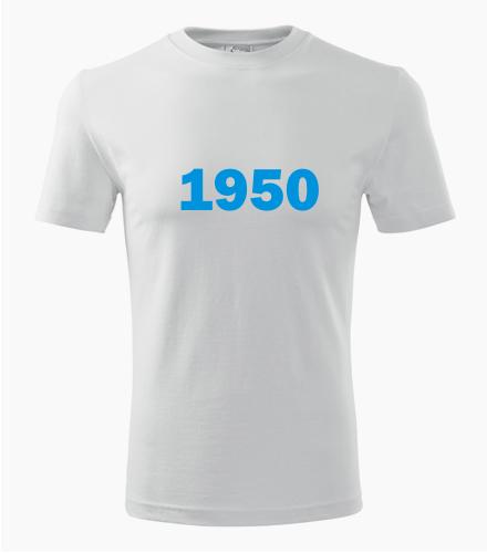 Narozeninové tričko s ročníkem 1950 - Trička s rokem narození