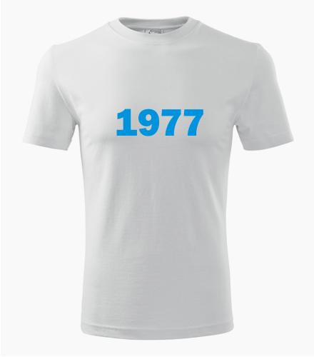 Narozeninové tričko s ročníkem 1977 - Trička s rokem narození