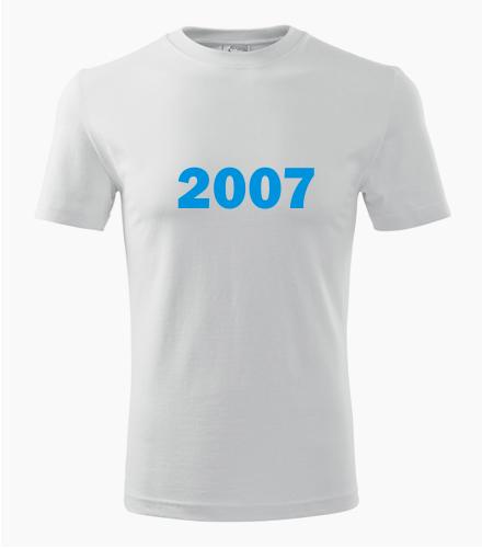 Narozeninové tričko s ročníkem 2007 - Trička s rokem narození 2007