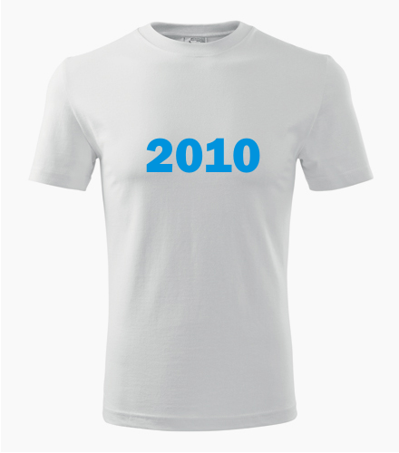Narozeninové tričko s ročníkem 2010 - Trička s rokem narození
