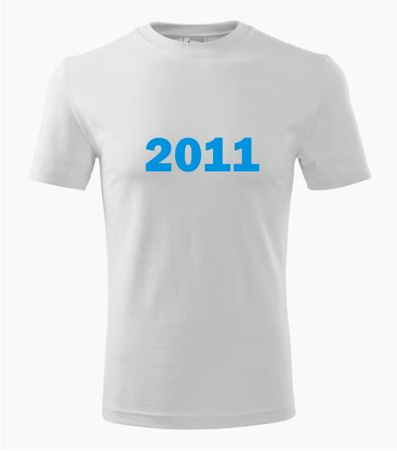 Narozeninové tričko s ročníkem 2011 - Trička s rokem narození 2011