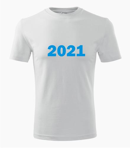 Narozeninové tričko s ročníkem 2021 - Trička dle hobby pánská
