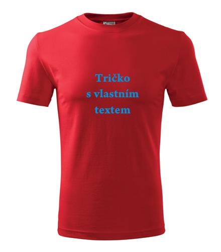 Tričko s vlastním potiskem praha Tričko s vlastním textem červená