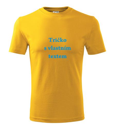Levné trička s vlastním potiskem Tričko s vlastním textem žlutá