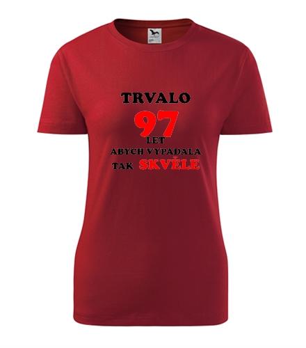 originalni dárek pro babičku Dámské narozeninové tričko trvalo 97 let červená
