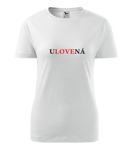 Tričko Ulovená - Dárek pro ženu k 22