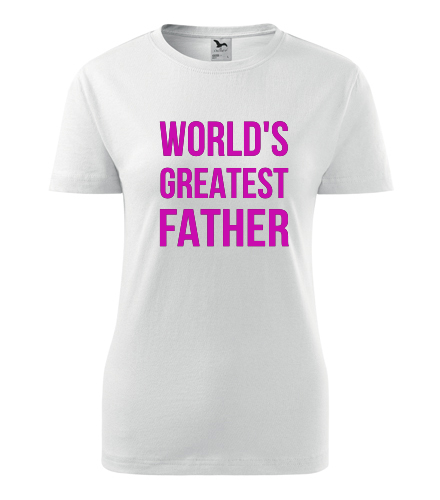 Tričko Worlds Greatest Father - Dárek pro muže k 50