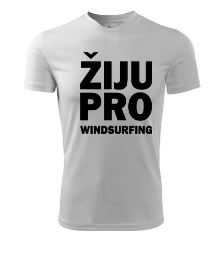Tričko Žiju pro windsurfing - Dárek pro surfaře