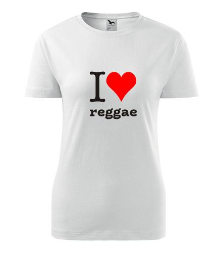 Dámské tričko I love reggae