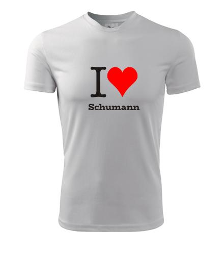 Tričko I love Schumann - Dárky pro příznivce vážné hudby