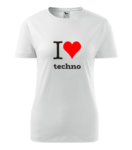 Dámské tričko I love techno