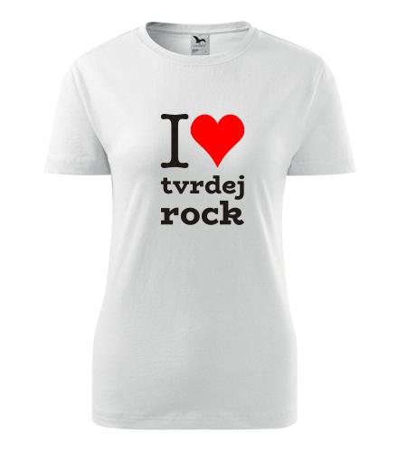 Dámské tričko I love tvrdej rock