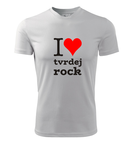 Tričko I love tvrdej rock