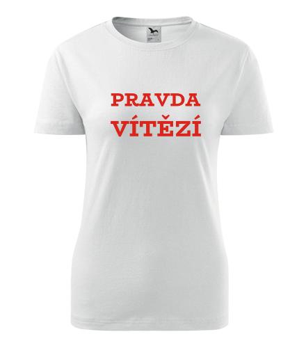 Dámské tričko Pravda vítězí